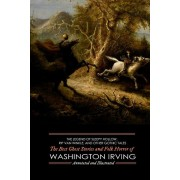 The Legend of Sleepy Hollow, Rip Van Winkle, and Other Gothic Tales: The Best Ghost Stories and Folk Horror of Washington Irving, Paperback/M. Grant Kellermeyer