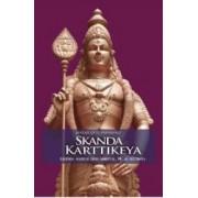 Skanda Karttikeya Legenda Marelui Erou Spiritual Fiu Al Lui Shiva - Mataji Devi Vanamali