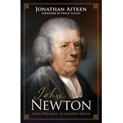 John Newton: From Disgrace to Amazing Grace, Paperback/Jonathan Aitken