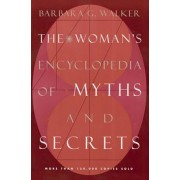 The Woman's Encyclopedia of Myths and Secrets, Paperback