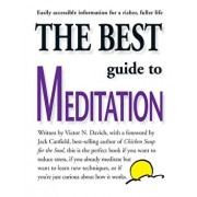The Best Guide to Meditation: This Is the Perfect Book If You Want to Reduce Stress, If You Already Meditate But Want to Learn New Techniques, or If, Paperback/Victor N. Davich