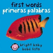 First Words/Primeras Palabras, Hardcover/Roger Priddy