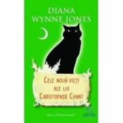 Cele noua vieti ale lui Christopher Chant - Diana Wynne Jones