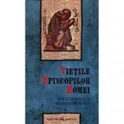 Vietile episcopilor Romei socotiti sfinti in Biserica Ortodoxa
