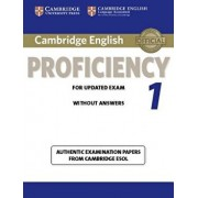 Cambridge English Proficiency 1 for Updated Exam Student's Book Without Answers: Authentic Examination Papers from Cambridge ESOL/Cambridge ESOL