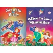 2 Povesti: Scufita rosie si Alice in Tara minunilor