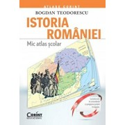 Istoria Romaniei. Mic atlas scolar/Bogdan Teodorescu