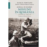 Jurnal de razboi. Misiune in Romania. Noiembrie 1916 - Aprilie 1918/Marcel Fontaine