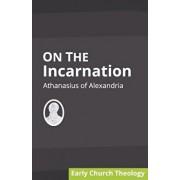 On the Incarnation, Paperback/Athanasius Of Alexandria