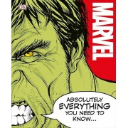 Marvel Absolutely Everything You Need to par Bray & AdamSakzilis & JohnCink & LorraineWilson & Sven