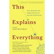 This Explains Everything: Deep, Beautiful, and Elegant Theories of How the World Works, Paperback