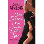 Eleven Scandals to Start to Win a Duke's Heart, Paperback