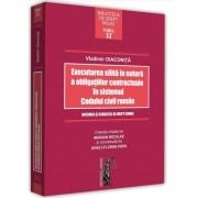 Executarea silita in natura a obligatiilor contractuale in sistemul codului civil roman (Diaconita)