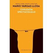 Civilizatia spectacolului/Mario Vargas Llosa