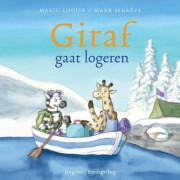 Giraf: Giraf gaat logeren - Marie-Louise Sekrève en Mark Sekrève