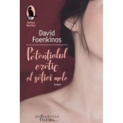 Potentialul erotic al sotiei mele/David Foenkinos