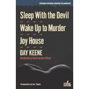 Sleep with the Devil / Wake Up to Murder / Joy House, Paperback