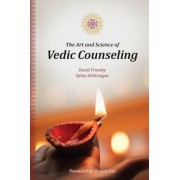 The Art and Science of Vedic Counseling, Paperback