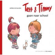 Tess & Timmy gaan naar school - Nelleke de Boorder