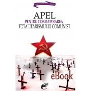 Apel pentru condamnarea totalitarismului comunist (eBook)