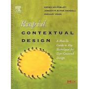 Rapid Contextual Design by Karen Holtzblatt & Jessamyn Wendell & Sh...