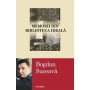 Memorii din biblioteca ideala (eBook)