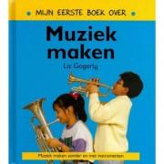 Mijn eerste boek over muziek maken - Mijn eerste
