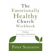 The Emotionally Healthy Church Workbook: 8 Studies for Groups or Individuals, Paperback