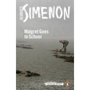 Maigret Goes to School, Paperback/Georges Simenon