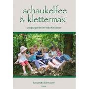 Schaukelfee & Klettermax [German]