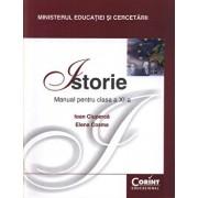 Istorie. Manual pentru clasa a XI-a. Editia 2014/Ioan Ciuperca, Elena Cozma
