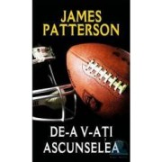 De-a v-ati ascunselea - James Patterson