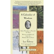 A Calendar of Wisdom: Daily Thoughts to Nourish the Soul, Written and Selected from the World's Sacred Texts, Hardcover/Peter Sekirin