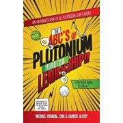 The Abc's of Plutonium Private Club Leadership, Hardcover/Michael Crandal