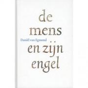 De mens en zijn engel - Daniel van Egmond