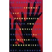 Cosmos and Pornografia: Two Novels, Paperback
