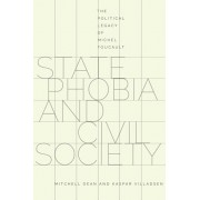 State Phobia and Civil Society: The Political Legacy of Michel Foucault, Paperback