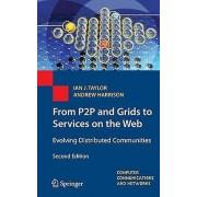 De P2P et Grids aux Services sur le Web par Taylor & Ian J.Harrison & Andrew