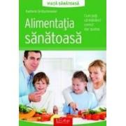 Alimentatia sanatoasa - Kathrin Gritschneder