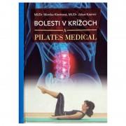 Kniha - Bolesti v krížoch a Pilates Medical - MUDr. Monika Klenková, MUDr. Július Kazimír