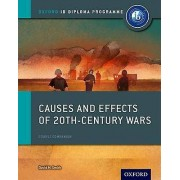 Causes and Effects of 20th Century Wars IB History Course Book Oxfo...