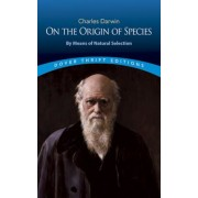 On the Origin of Species: By Means of Natural Selection or the Preservation of Favoured Races in the Struggle for Life, Paperback