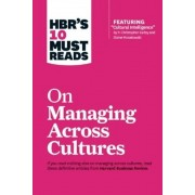"HBR's 10 Must Reads on Managing Across Cultures (with Featured Article ""Cultural Intelligence"" by P. Christopher Earley and Elaine Mosakowski), Paperback"