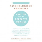 Psychologisch handboek voor de niet zo perfecte vrouw - Lisette Wevers en Francisca Kramer