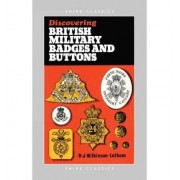 British Military Badges and Buttons (Shire Discovering)