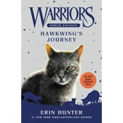 Warriors Super Edition: Hawkwing's Journey, Hardcover/Erin Hunter