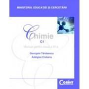 Chimie C1 - Manual pentru clasa a XI-a/Georgeta Tanasescu, Maria Negoiu
