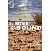 On Infertile Ground: Population Control and Women's Rights in the Era of Climate Change, Paperback/Jade S. Sasser