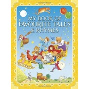 My Book of Favourite Tales & Rhymes