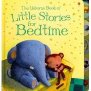 The Usborne Book of Little Stories for Bedtime